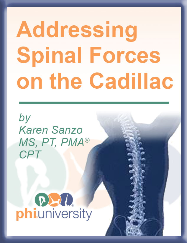 Addressing Spinal Forces on the Cadillac Online Course