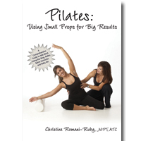 Pilates Using Small Props for Big Results Manual