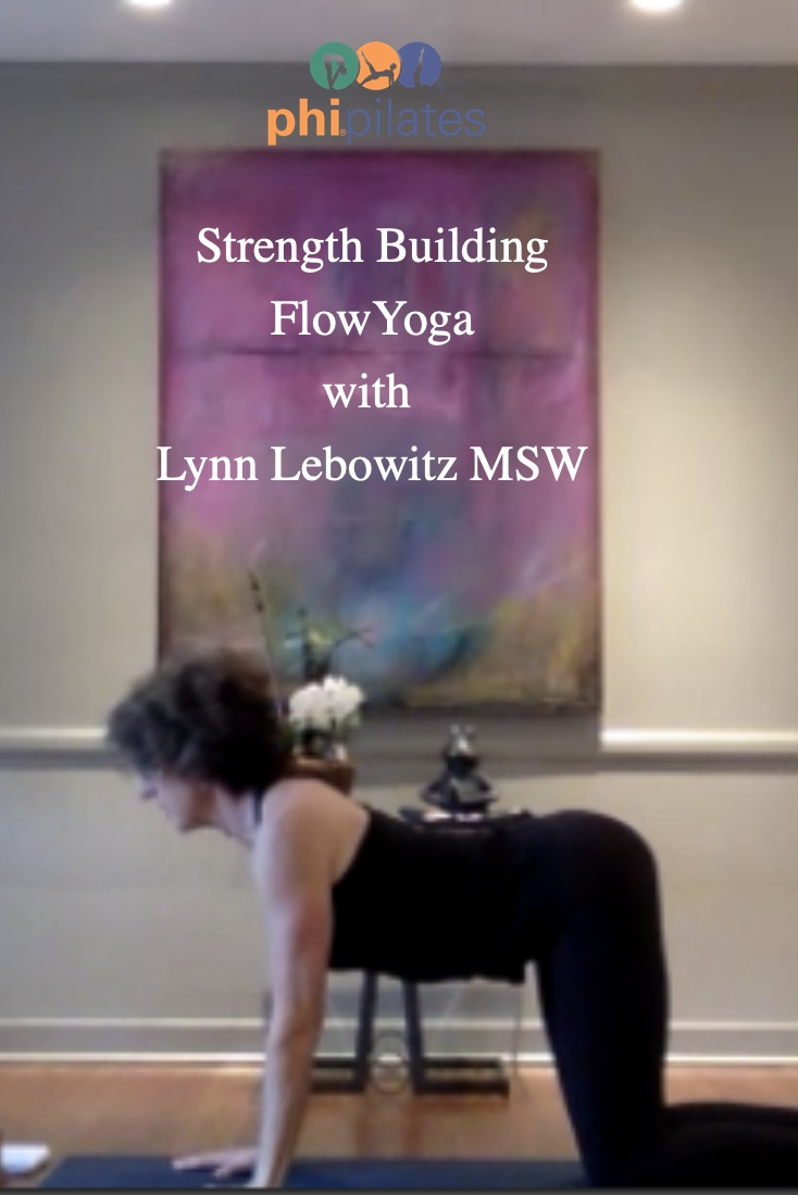 Strength Building Flow Yoga with Lynn Lebowitz MSW